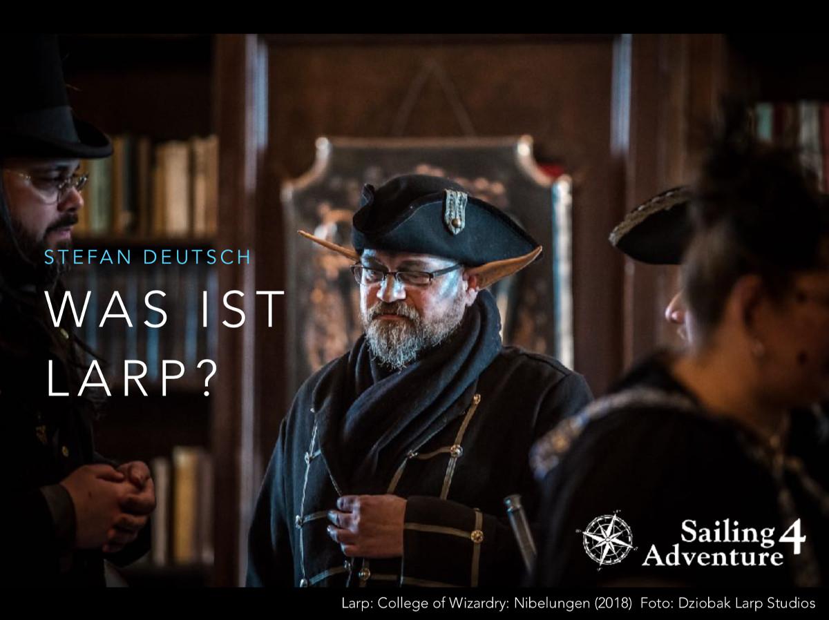Stefan Deutsch LARP Input